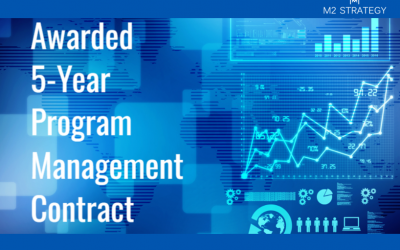 Awarded 5-Year Program Management Contract