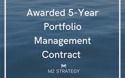 Awarded 5-Year Portfolio Management Contract